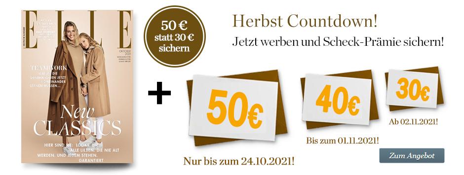 ELLE Leser Werben Leser Countdown - 50€ Verrechnungsscheck - Herbst 2021