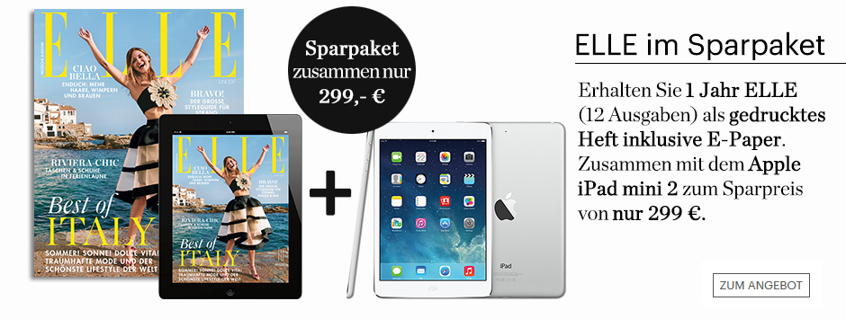 Sichern Sie sich die Elle, sowie auch das E-Paper und das iPad mini 2!